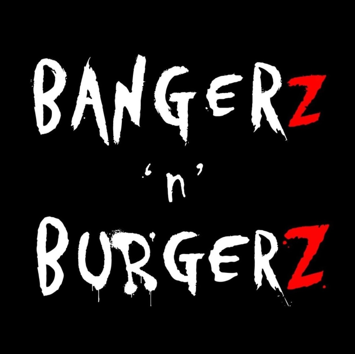 Bangerz 'n' Burgerz